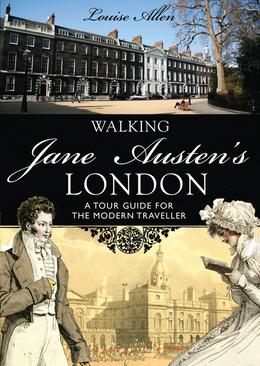 Walking Jane AustenÂ?s London