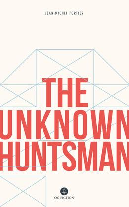 The Unknown Huntsman