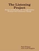The Listening Project: Stories and Resources for Transformative Personal and Community Change