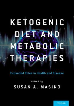 Ketogenic Diet and Metabolic Therapies