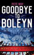 Goodbye To Boleyn