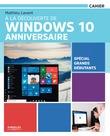 À la découverte de Windows 10 Anniversaire