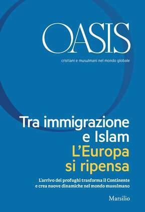 Tra immigrazione e Islam. L'Europa si ripensa