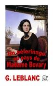 Un pèlerinage au pays de Madame Bovary