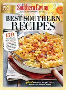 SOUTHERN LIVING Best Southern Recipes: 179 All-Time Favorites