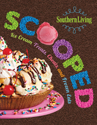 Southern Living Scooped: Ice Cream Treats, Cheats, And Frozen Eats