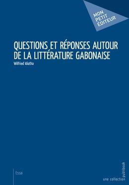 Questions et réponses autour de la littérature gabonaise