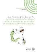 Stratégie de défense des plantes contre les maladies et les parasites (et quelques applications pratiques)