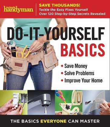 Family Handyman Do-It-Yourself Basics