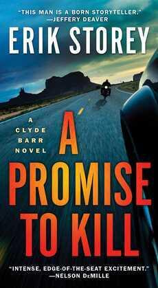 A Promise to Kill: A Clyde Barr Novel