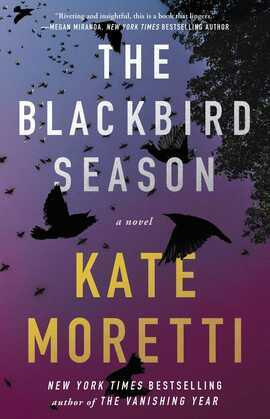 The Blackbird Season: A Novel