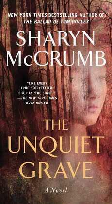 The Unquiet Grave: A Novel
