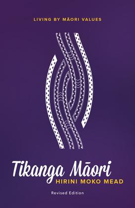 Tikanga M?ori (Revised Edition)