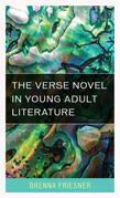 The Verse Novel in Young Adult Literature