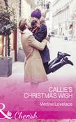 Callie's Christmas Wish (Mills & Boon Cherish) (Three Coins in the Fountain, Book 3)