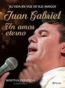 Juan Gabriel: un amor eterno