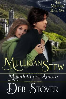 Mulligan Stew - Maledetti Per Amore