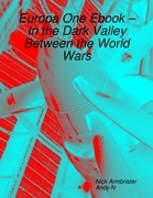 Europa One Ebook - In the Dark Valley Between the World Wars