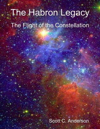 The Habron Legacy - The Flight of the Constellation