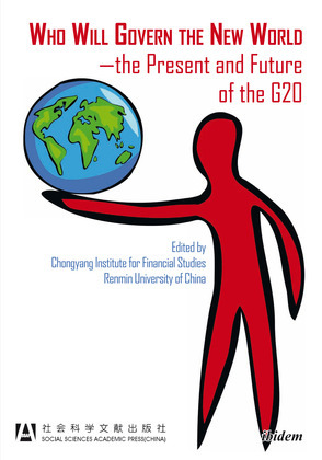 Who Will Govern the New World¿the Present and Future of the G20