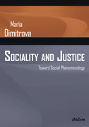 Sociality and Justice: Toward Social Phenomenology