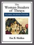 The Woman-Stealers of Thrayx