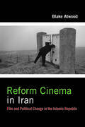 Reform Cinema in Iran