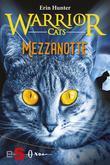 WARRIOR CATS. Mezzanotte