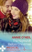The Nightshift Before Christmas (Mills & Boon Medical) (Christmas Eve Magic, Book 2)