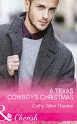 A Texas Cowboy's Christmas (Mills & Boon Cherish) (Texas Legacies: The Lockharts, Book 2)