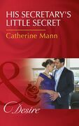 His Secretary's Little Secret (Mills & Boon Desire) (The Lourdes Brothers of Key Largo, Book 2)