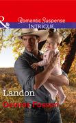 Landon (Mills & Boon Intrigue) (The Lawmen of Silver Creek Ranch, Book 9)