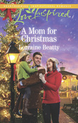 A Mom For Christmas (Mills & Boon Love Inspired) (Home to Dover, Book 8)