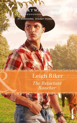 The Reluctant Rancher (Mills & Boon Heartwarming) (Kansas Cowboys, Book 1)