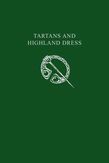 Tartans & Highland Dress (Collins Scottish Archive)