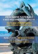 Fenomeni naturali e miti nell'area dello Stretto - Natural phenomena and myths of the Strait area