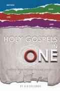 Holy Gospels in One