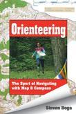 Orienteering: The Sport of Navigating with Map & Compass