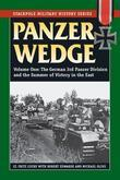 Panzer Wedge: The German 3rd Panzer Division and the Summer of Victory in the East