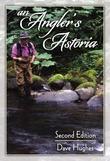 An Angler's Astoria