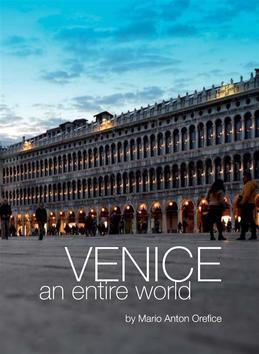 Venice, an entire world