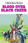 Blood Over Black Creek