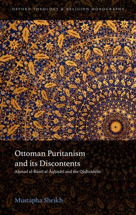 Ottoman Puritanism and its Discontents