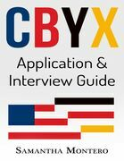 Cbyx - Application and Interview Guide
