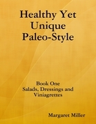 Healthy Yet Unique Paleo Style     Book One