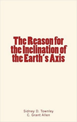 The Reason for the Inclination of the Earth's Axis