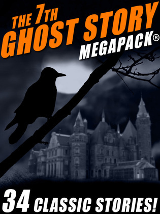 The 7th Ghost Story MEGAPACK®