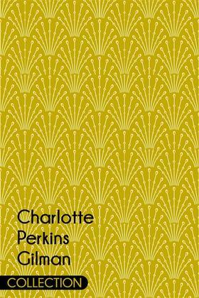 Charlotte Perkins Gilman Collection