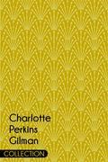 Charlotte Perkins Gilman Collection