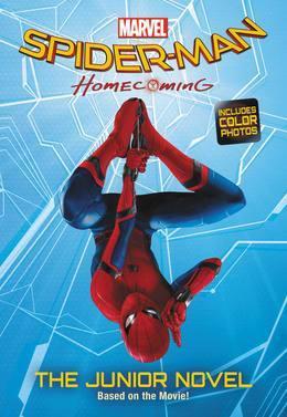 MARVEL's Spider-Man: Homecoming: The Junior Novel